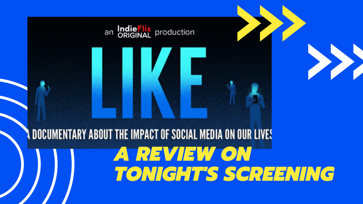 Everything you need to know about tonight's 'LIKE' movie screening + student review